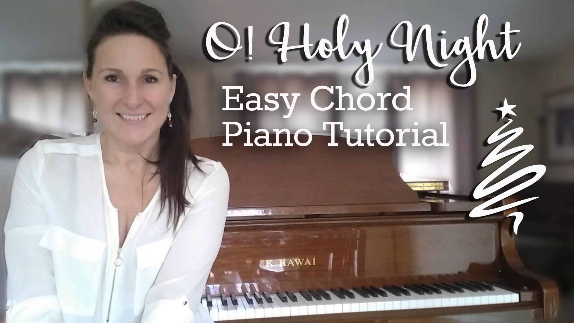 O holy night easy chord piano tutorial piano video lessons courses o holy night easy chord piano tutorial hexwebz Gallery